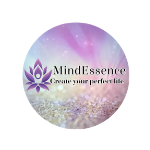 Mind Essence Create your Perfect Life